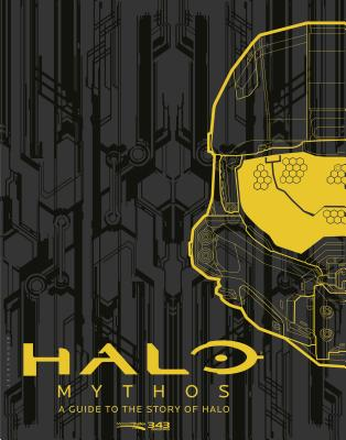 Halo Mythos: A Guide to the Story of Halo cover image