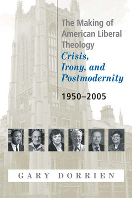 The Making of American Liberal Theology Cover