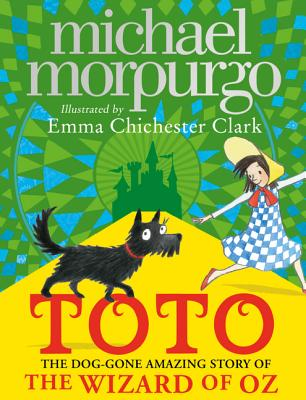 Toto: The Dog-Gone Amazing Story of the Wizard of Oz Cover Image