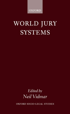 World Jury Systems (Oxford Socio-Legal Studies) Cover Image