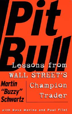 Pit Bull: Lessons from Wall Street's Champion Day Trader Cover Image