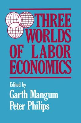 Three Worlds of Labour Economics Cover Image