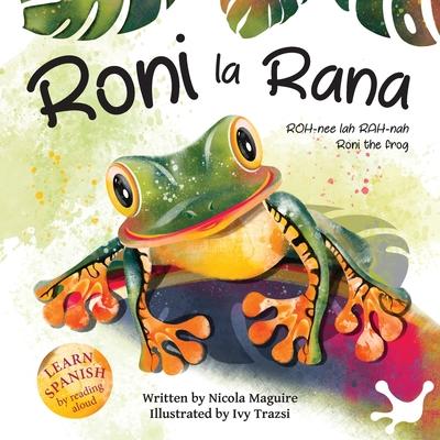 Roni la Rana: (Roni the Frog) Cover Image