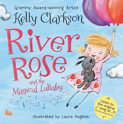 River Rose and the Magical Lullaby Cover Image