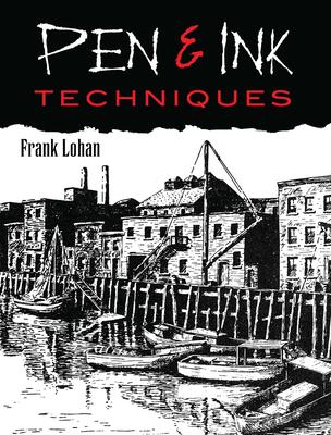 Pen & Ink Techniques (Dover Art Instruction) Cover Image