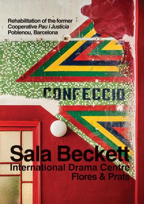 Flores & Prats: Sala Beckett: International Drama Centre Cover Image