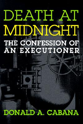 Death at Midnight: The Confession of an Executioner Cover Image