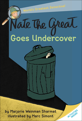 Nate the Great Goes Undercover (Nate the Great Detective Stories) Cover Image