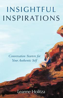 Insightful Inspirations: Conversation Starters for Your Authentic Self Cover Image