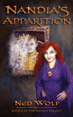 Nandia's Apparition: Book II of the Nandia Trilogy Cover Image