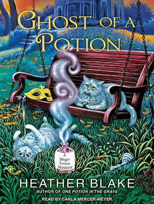 Ghost of a Potion (Magic Potion Mystery #3) Cover Image