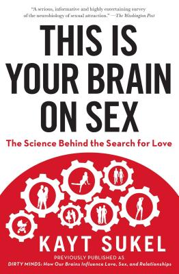 This Is Your Brain on Sex Cover