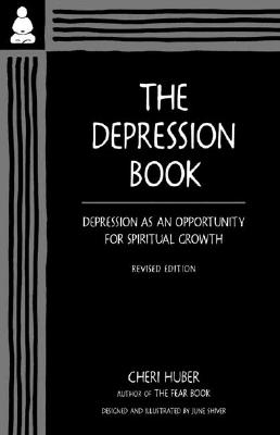 The Depression Book: Depression as an Opportunity for Spiritual Growth Cover Image