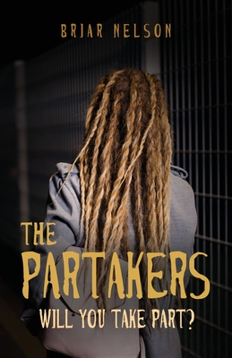 The Partakers: Will You Take Part? Cover Image