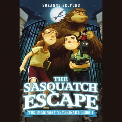 The Sasquatch Escape Lib/E (Imaginary Veterinary #1) Cover Image