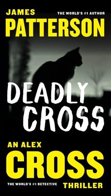 Deadly Cross (Alex Cross #26) Cover Image