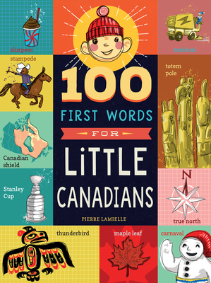 Cover for 100 First Words for Little Canadians