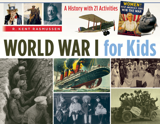 World War I for Kids: A History with 21 Activities (For Kids series #50) Cover Image