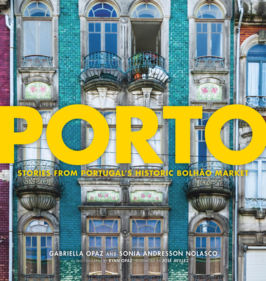 Porto: Stories from Portugal's Historic Bolhão Market Cover Image