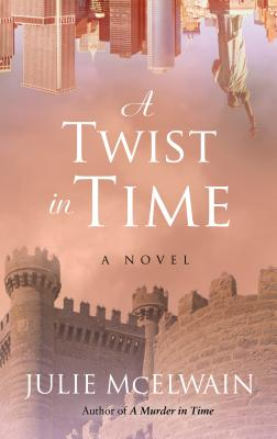 A Twist in Time (Kendra Donovan Mysteries) Cover Image