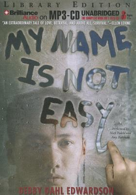 Cover for My Name Is Not Easy