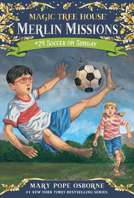 Soccer on Sunday (Magic Tree House (R) Merlin Mission #24) Cover Image