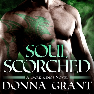 Cover for Soul Scorched (Dark Kings #6)