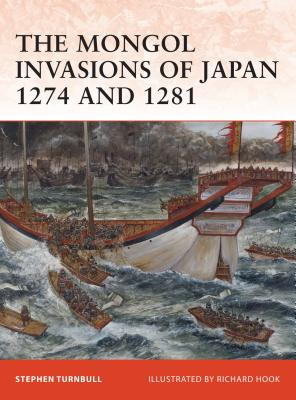 The Mongol Invasions of Japan 1274 and 1281 Cover