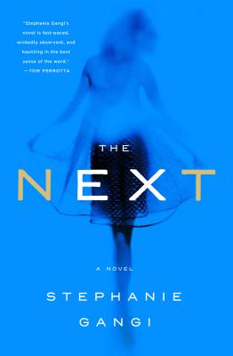 The Next: A Novel Cover Image