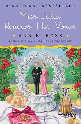 Miss Julia Renews Her Vows: A Novel Cover Image