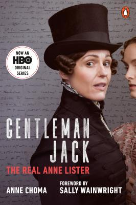 Gentleman Jack (Movie Tie-In): The Real Anne Lister Cover Image