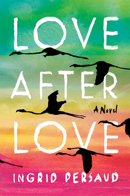 Love After Love: A Novel Cover Image