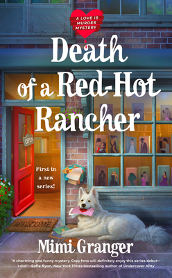 Death of a Red-Hot Rancher (A Love Is Murder Mystery #1) Cover Image