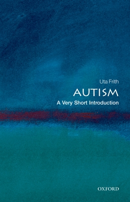 Autism: A Very Short Introduction (Very Short Introductions #195) Cover Image
