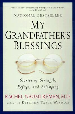 My Grandfather's Blessings: Stories of Strength, Refuge, and Belonging Cover Image