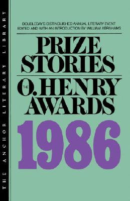 Prize Stories 1986: The O. Henry Awards Cover Image