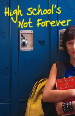 Cover for High School's Not Forever