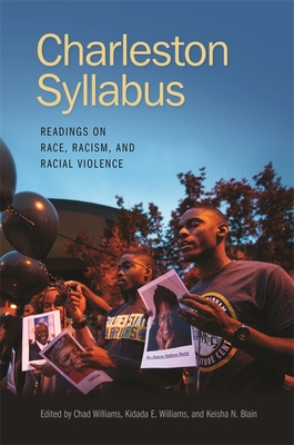 Charleston Syllabus: Readings on Race, Racism, and Racial Violence Cover Image