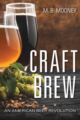 Craft Brew: An American Beer Revolution Cover Image