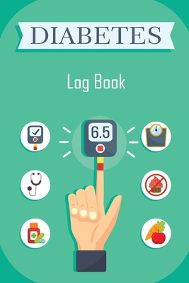 Diabetes Log Book: Blood Glucose Log Book, Daily Record Book For Tracking Glucose Blood Sugar Level, Diabetic Health Journal, Medical Dia Cover Image