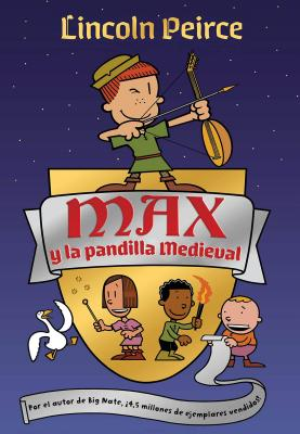 Max y la pandilla medieval / Max and the Midknights Cover Image