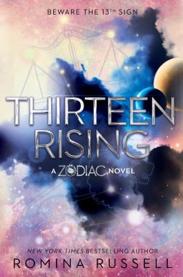 Thirteen Rising (Zodiac #4) Cover Image