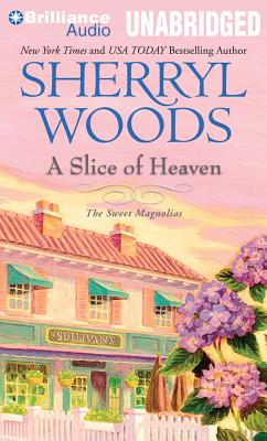 Cover for A Slice of Heaven (Sweet Magnolias Novels)