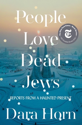 People Love Dead Jews: Reports from a Haunted Present Cover Image