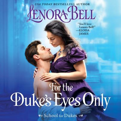 For the Duke's Eyes Only Lib/E: School for Dukes Cover Image