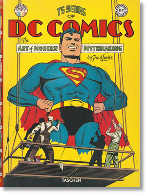 75 Years of DC Comics. the Art of Modern Mythmaking Cover Image