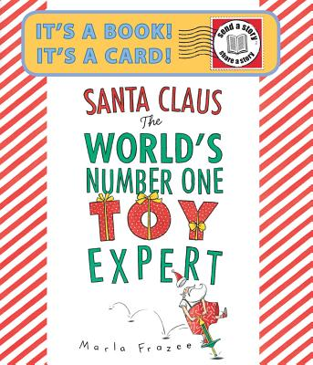 Cover for Santa Claus the World's Number One Toy Expert Send-A-Story