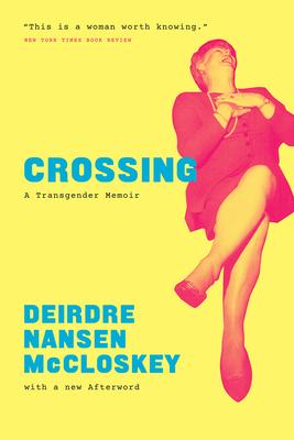 Crossing: A Transgender Memoir Cover Image