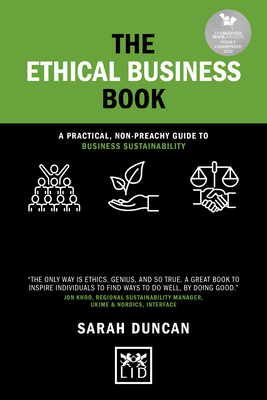 The Ethical Business Book: A Practical, Non-Preachy Guide to Business Sustainability (Concise Advice) Cover Image