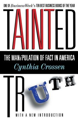 Tainted Truth: The Manipulation of Fact In America Cover Image